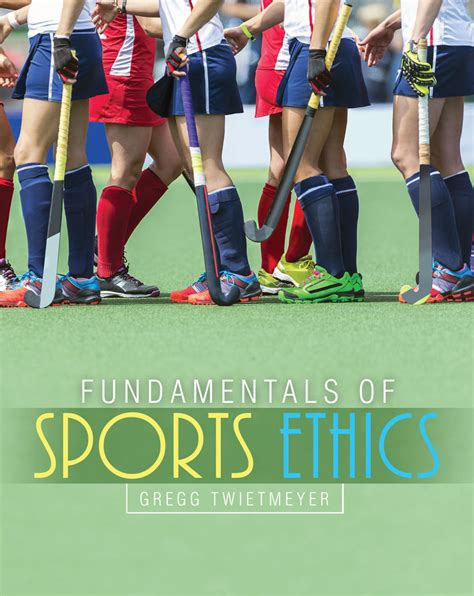 Fundamentals of Sports Ethics   Higher Education