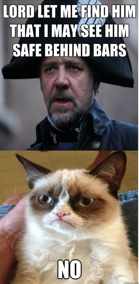 Les Meme - lord let me find him that i may see him safe behind bars no les miserable cat quickmeme