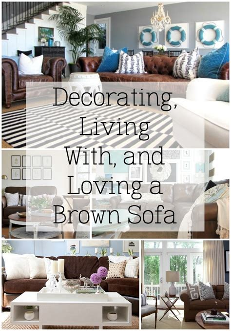 Brown Sofa Decorating Ideas by Decorating With A Brown Sofa