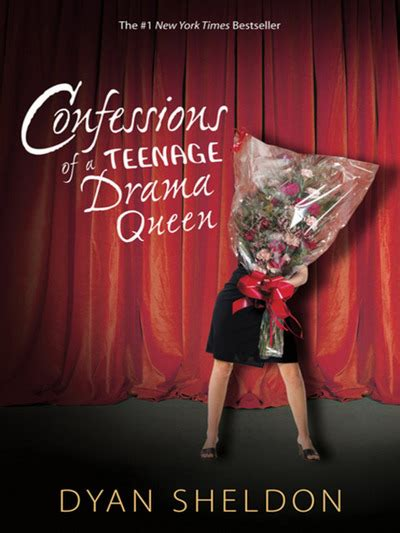 Confessions Of A Teenage Drama Queen By Dyan Sheldon
