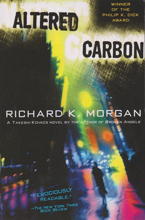 altered carbon  richard  morgan altered carbon