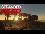 stranded Deep v0.54.00  Multiplayer Coop Survival Game for PC   Multiplayer COOP PC games - YouTube