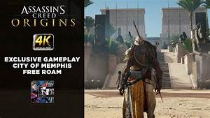 Assassin's Creed: Origins - Exclusive Gameplay - City of ...