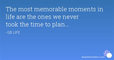 memorable moment quotes quotesgram