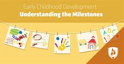 early childhood development understanding  milestones
