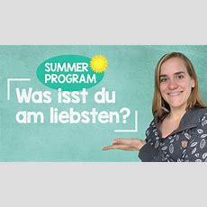 Sommerprogramm #17  Was Isst Du Am Liebsten?  How To Respond?!  A1b1 Youtube