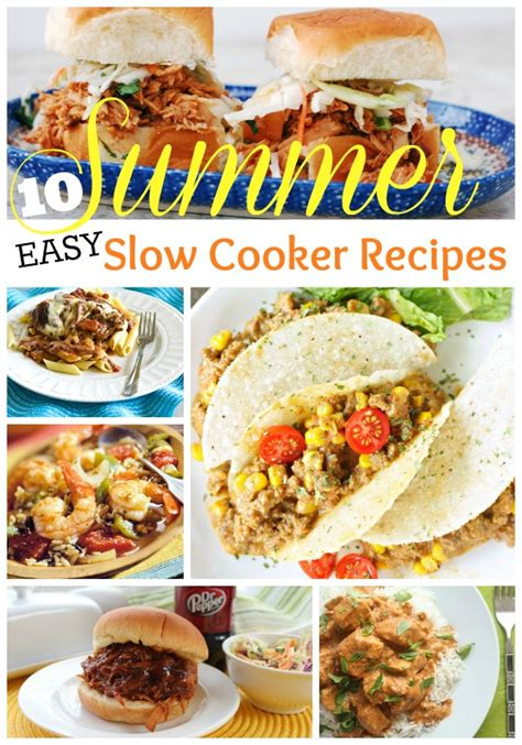 summer cooker recipes 10 easy summer slow cooker recipes home made interest