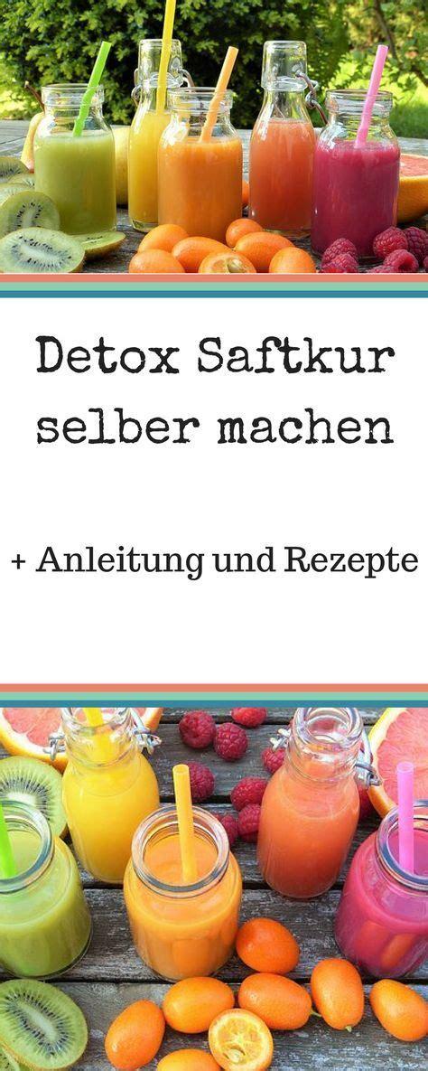 detox saftkur selber machen detox s 228 fte rezepte zum abnehmen wer eine detox saftkur selber machen will sollte sich vorher