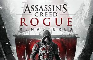 Assassin's Creed Rogue reviendra en mars sur Xbox One et ...