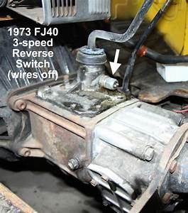 1974 Fj40 Reverse Switch