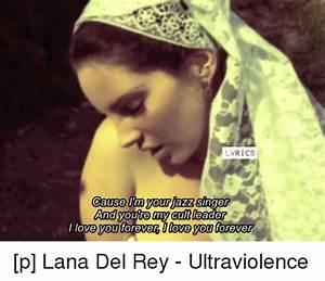 Lana Del Rey Ultraviolence Lyrics | www.pixshark.com ...