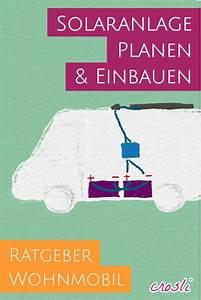 Wohnmobil Selbstausbau Elektrik : mobile solaranlage f r wohnmobil camping selber planen ~ Jslefanu.com Haus und Dekorationen