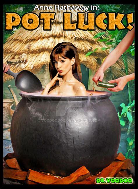 Pot Luck Starring Annehathaway By Voodoodoc On Deviantart