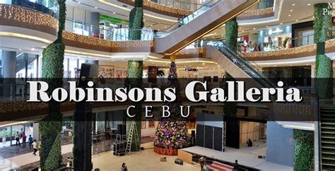Touring Robinsons Galleria Cebu My Cebu P O Blog