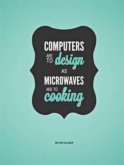 Quotes Inspiring Graphic Designer Computers Inspirational Computer