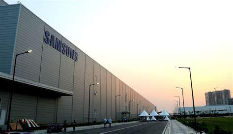 samsungs  manufacturing plant  noida   largest