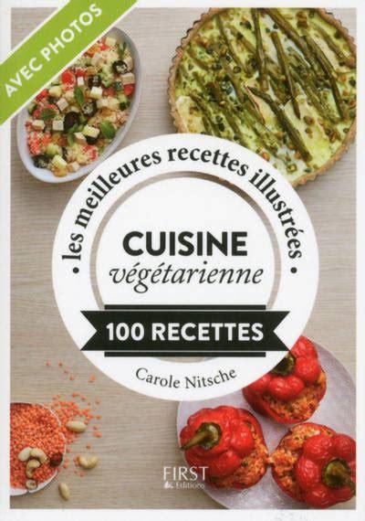 livre cuisine vegetarienne livre cuisine végétarienne nitsche carole petit
