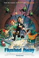 Flushed Away Movie Posters From Movie Poster Shop