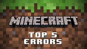 Top 5 Minecraft Server Errors (And How To Fix Them) - YouTube  Minecraft