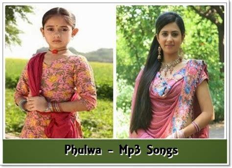 phulwa tv serial colors full mp songs