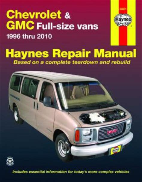book repair manual 1996 chevrolet 1500 parking system haynes chevrolet gmc full size vans 1996 2010 auto repair manual