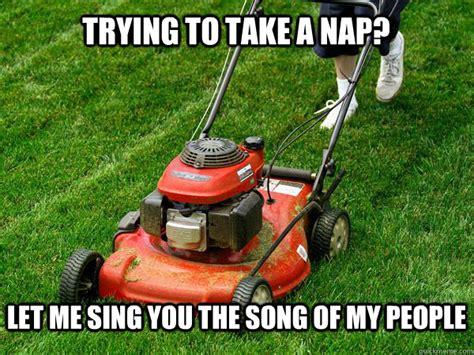 Lawn Mower Meme - lawn mower meme 58 best lawn humour images on gardens lawn ya ll need jesus