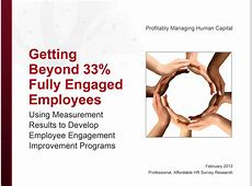 Getting Beyond 33% Fully Engaged Employees