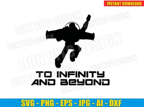Below are a few resources that will get you up and running in no time Buzz Lightyear Flying To Infinity and Beyond SVG Cut File ...