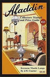 Aladdin Collectors Manual And Price Guide  23  2017 Update