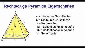 Grundfläche Pyramide Berechnen : rechteckige pyramide eigenschaften youtube ~ Themetempest.com Abrechnung