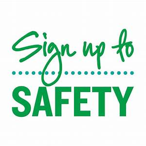 Sign up to Safety » Campaign resources