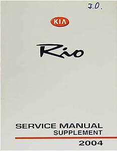 2004 Kia Rio Repair Shop Manual Original Supplement