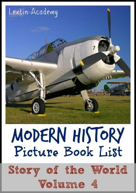 Story of the World Volume 4 Book List Modern history