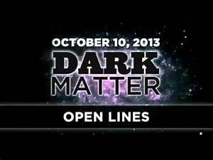 Open Lines - Art Bell - October 10 2013 - Dark Matter - 10 ...