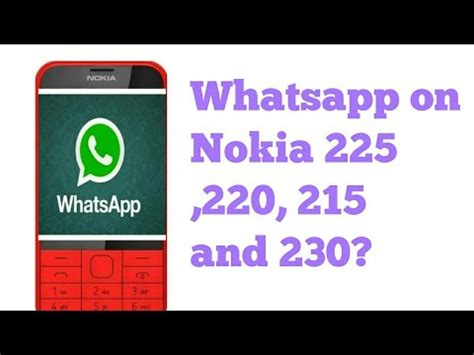 whatsapp support on nokia 225 220 and 230 vedant