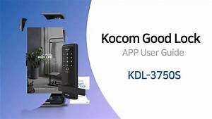 Kocom Good Lock App User Guide  U2013 Kdl 3750s