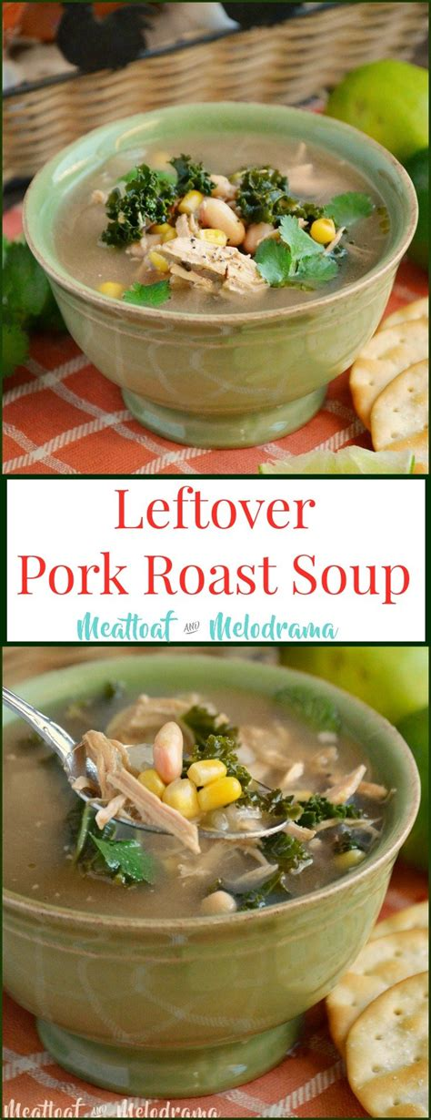 Serve topped with black beans, avocado and a squeeze of lime. Leftover Pork Roast Soup - Meatloaf and Melodrama