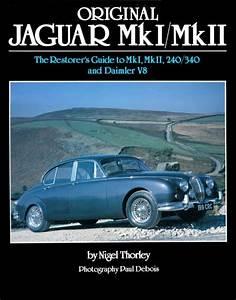 Original Jaguar Mk I Mk Ii Restoration Buyer U0026 39 S Guide Book
