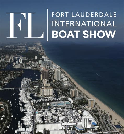 Lauderdale Boat Show by 58th Annual Fort Lauderdale International Boat Show