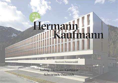 wann setzt sträucher um mittwochsreihe form and structure hermann kaufmann treffpunkt architektur