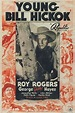 Young Bill Hickok (1940) directed by Joseph Kane ...