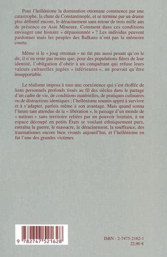 La Chute De L Empire Ottoman by Grecs Et Ottomans 1453 1923 De La Chute De