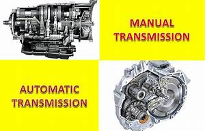 Manual Vs Automatic Transmission