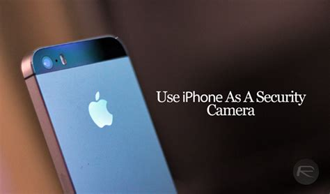 use iphone as how to use your iphone as a security for free
