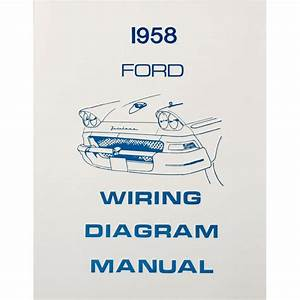 Book - Wiring Diagram Manual - 1958 Ford Car