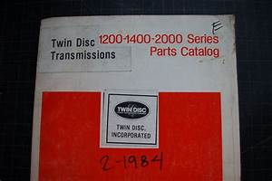 Twin Disc 1200 1400 2000 Truck Transmission Parts Manual
