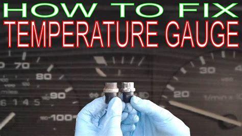 temperature gauge  working   replace  coolant