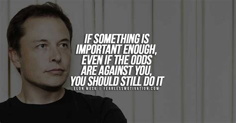 Elon Musk Quotes 10 Of The Most Inspirational Elon Musk Quotes