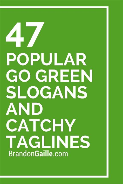 25 best ideas about go green slogans on