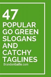 The 25+ best Go green slogans ideas on Pinterest | Save ...